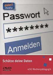 Schütze deine Daten - Ein Unterrichtsmedium auf DVD