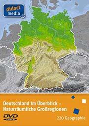 Naturräumliche Großregionen - Ein Unterrichtsmedium auf DVD