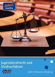 Jugendstrafrecht und Strafverfahren - Ein Unterrichtsmedium auf DVD