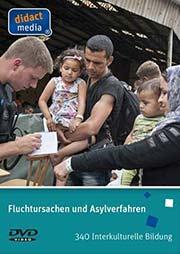 Fluchtursachen und Asylverfahren - Ein Unterrichtsmedium auf DVD