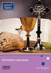 Christliche Lebenswelten - Ein Unterrichtsmedium auf DVD