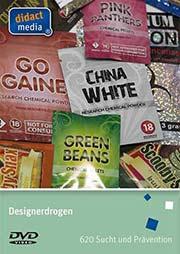 Designerdrogen - Ein Unterrichtsmedium auf DVD