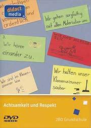 Achtsamkeit und Respekt - Ein Unterrichtsmedium auf DVD
