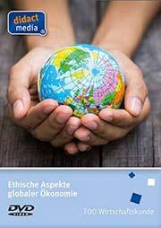 Ethische Aspekte globaler �konomie - Ein Unterrichtsmedium auf DVD