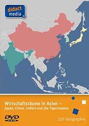 Wirtschaftsr�ume in Asien - Ein Unterrichtsmedium auf DVD