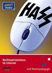 Rechtsextremismus im Internet - Ein Unterrichtsmedium auf DVD