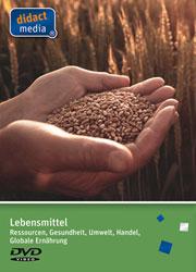 Lebensmittel - Ressourcen, Gesundheit, Umwelt, Handel und globale Ernährung - Ein Unterrichtsmedium auf DVD