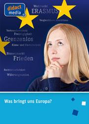 Was bringt uns Europa? - Ein Unterrichtsmedium auf DVD
