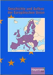 Geschichte und Aufbau der Europäischen Union - Ein Unterrichtsmedium auf DVD