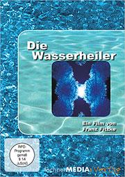Die Wasserheiler - Ein Unterrichtsmedium auf DVD