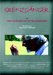 Grenzgänger - Oder mein Vater war ein Quantenphysiker - Ein Unterrichtsmedium auf DVD