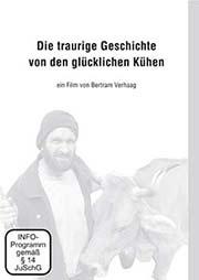 Die traurige Geschichte von den glücklichen Kühen - Ein Unterrichtsmedium auf DVD
