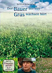 Der Bauer der das Gras wachsen hört - Ein Unterrichtsmedium auf DVD