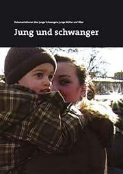 Jung und schwanger - Ein Unterrichtsmedium auf DVD