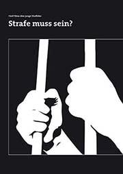 Strafe muss sein? - Ein Unterrichtsmedium auf DVD