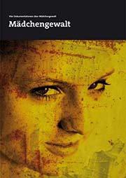 Mädchengewalt - Ein Unterrichtsmedium auf DVD