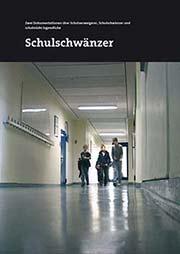Schulschw�nzer - Ein Unterrichtsmedium auf DVD