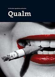 Qualm - Ein Unterrichtsmedium auf DVD