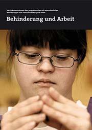 Behinderung und Arbeit - Ein Unterrichtsmedium auf DVD
