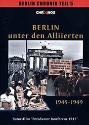 Berlin unter den Alliierten 1945-1949 - Ein Unterrichtsmedium auf DVD
