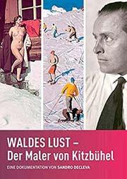 Waldes Lust - Der Maler von Kitzbühel - Ein Unterrichtsmedium auf DVD