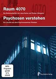 Raum 4070 / Psychosen verstehen - Ein Unterrichtsmedium auf DVD