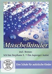 Die Muschelkinder - Eine Schule für autistische Kinder - Ein Unterrichtsmedium auf DVD