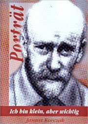 Ich bin klein, aber wichtig - Janusz Korczak - Ein Unterrichtsmedium auf DVD