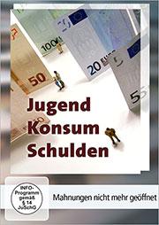 Jugend, Konsum, Schulden - Ein Unterrichtsmedium auf DVD