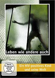 Leben wie andere auch - Ein Unterrichtsmedium auf DVD