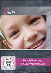 SpiKi - Sprachförderung in Kindertagesstätten - Ein Unterrichtsmedium auf DVD
