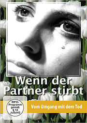 Wenn der Partner stirbt - Ein Unterrichtsmedium auf DVD