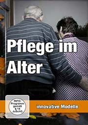 Pflege im Alter - innovative Modelle
