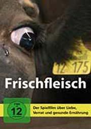 Frischfleisch - Ein Unterrichtsmedium auf DVD