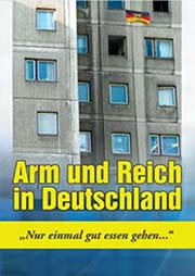 Arm und Reich in Deutschland - Ein Unterrichtsmedium auf DVD
