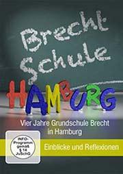 Vier Jahre Grundschule-Brecht - Ein Unterrichtsmedium auf DVD
