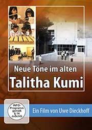 Neue Töne im alten Talitha Kumi - Ein Unterrichtsmedium auf DVD