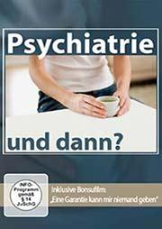 Psychiatrie - und dann? - Ein Unterrichtsmedium auf DVD