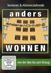 Senioren & Alleinerziehende: anders WOHNEN - Ein Unterrichtsmedium auf DVD