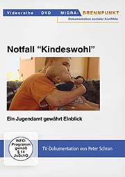 Notfall 'Kindeswohl' - Ein Unterrichtsmedium auf DVD