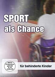 Sport als Chance - Ein Unterrichtsmedium auf DVD