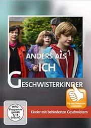 Anders als ich - Geschwisterkinder - Ein Unterrichtsmedium auf DVD