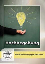Hochbegabung - Ein Unterrichtsmedium auf DVD