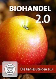 Biohandel 2.0 - Die Kahles steigen aus - Ein Unterrichtsmedium auf DVD