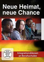 Neue Heimat, neue Chance - Ein Unterrichtsmedium auf DVD