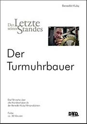 Der Turmuhrbauer - Ein Unterrichtsmedium auf DVD