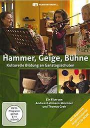 Hammer, Geige, Bühne - Ein Unterrichtsmedium auf DVD