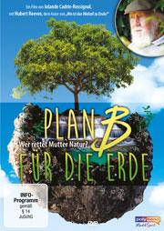Plan B für die Erde - Wer rettet Mutter Natur? - Ein Unterrichtsmedium auf DVD