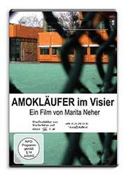 Amokläufer im Visier - Ein Unterrichtsmedium auf DVD