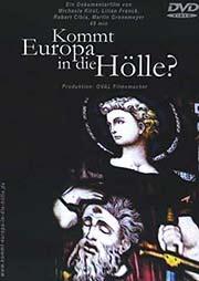 Kommt Europa in die Hölle?